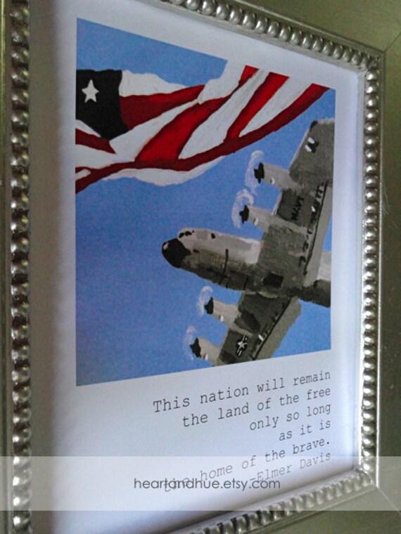 VETERANS DAY SALE 11/11/13 Patriotic Elmer Davis Quote / P3 Orion with Flag (8.5 x 11)
