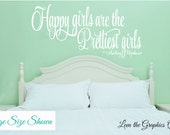 Happy Girls are the Prettiest Girls Quote by Audrey Hepburn Wall Decal - Inspirational Vinyl Wall Decal - A Saying Every Girl Should Love