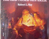 Rudolph the Red Nosed Reindeer Authentic Repro Book