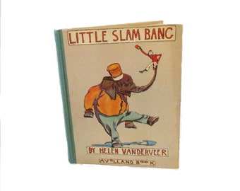 Little Slam Bang - 1928 - Volland Books - Elephant - Animal Story - Probable first edition