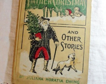 Old Father Christmas and Other Tales Illustrated Stories