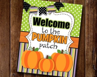 Welcome To The Pumpkin Patch-  8x10 Print - Instant Download
