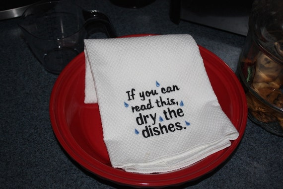 Embroidered  Kitchen Towel- Dry the Dishes