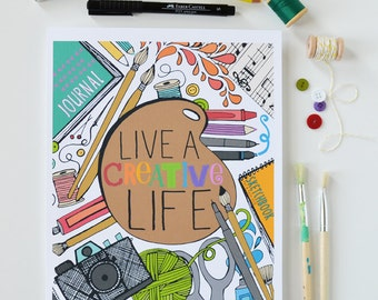 Live a Creative Life, Creativity, Illustration, Inspiring Quote, Music, Sewing, Photography, Art, Yarn  Art Print, Art Teacher, Teacher Gift