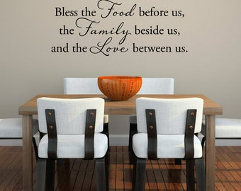 Bless the Food Wall Decal - Kitchen Wall Sticker - the Family beside us and the Love between us