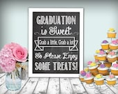 Graduation Is Sweet Sign Chalkboard Printable 8x10 PDF DIY Instant Download Candy Bar Sign Graduation Party Sign Treats Printable Sign
