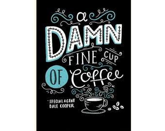 A3 Twin Peaks Art Print 'Damn Fine Coffee' - Dale Cooper / Hand Lettering / Chalkboard / Illustration