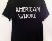Customizable American Whore Solid Color T-shirt, Tank or Crop Top
