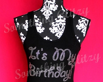 Its My Birthday-Birthday Girl Tank Top or Tee