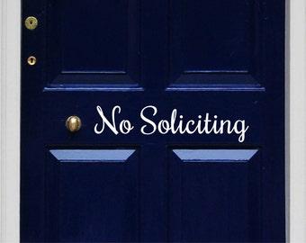No Soliciting Vinyl Door Decal - No Soliciting Door Decal Home Business Decor, No Soliciting Vinyl Decal, No Soliciting Decal, Door, 17.1x4