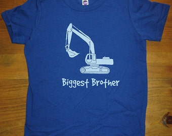Biggest Brother Shirt - Kids Big Brother T Shirt - 8 Colors Available - Digger Excavator Truck Sizes 2T, 4T, 6, 8, 10, 12 - Gift Friendly