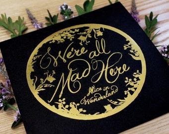 Alice in Wonderland art, Typographic print, Cheshire Cat quote, Chatty Nora, wonderland art, housewarming gift
