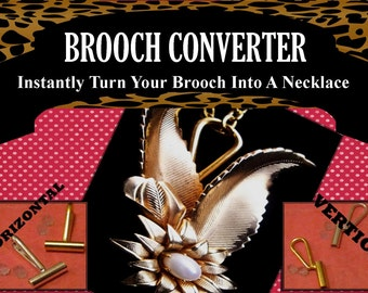 BROOCH CONVERTER Horizontal or Vertical - Convert Your Brooch Into A Pendant - Simple - Non-Permanent -