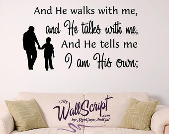 "In the Garden Hymn wall decal, ""And He walks with me.."", bible verse wall art"
