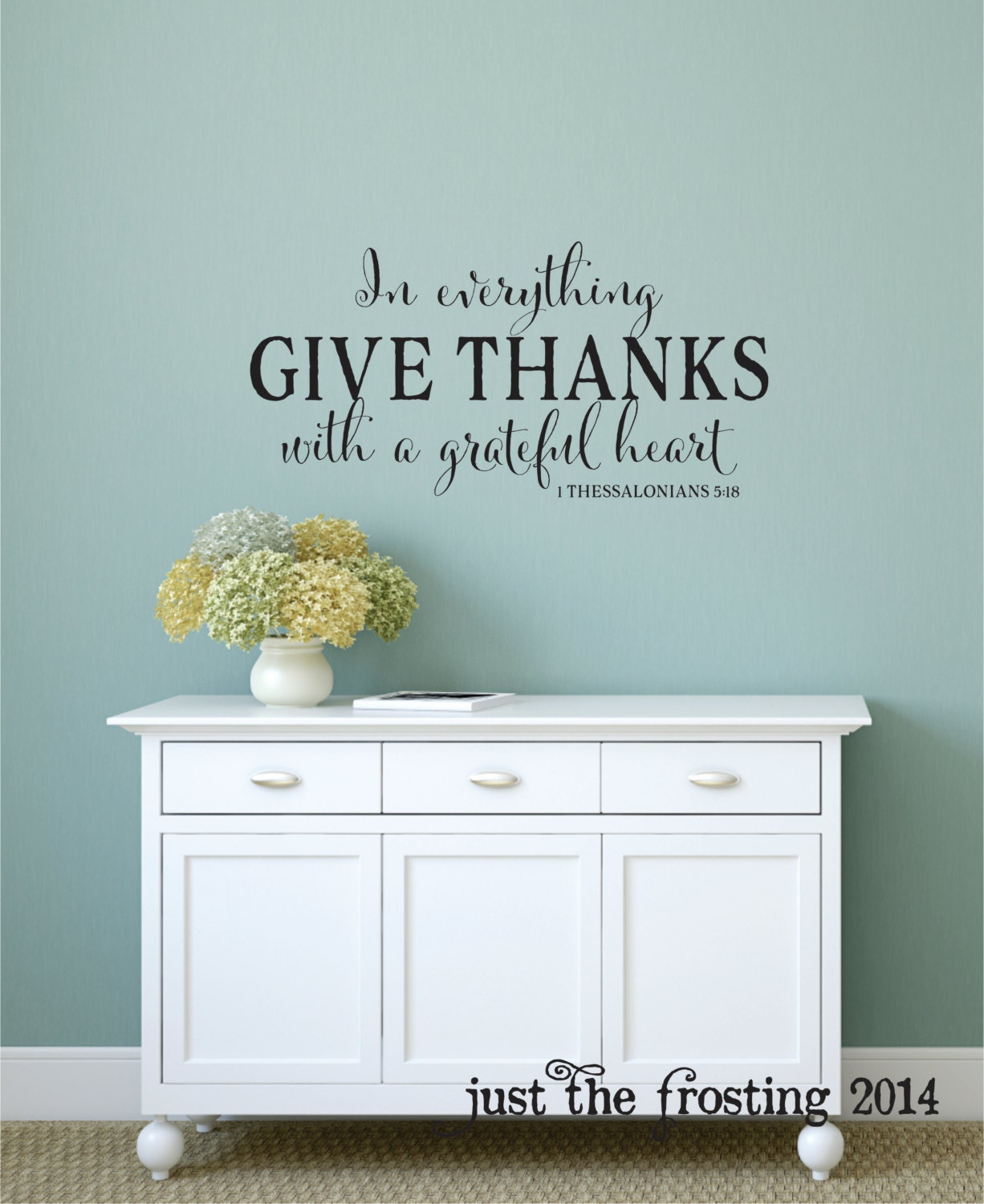 In everything give thanks wall decal 1 thessalonians 518 zoom amipublicfo Choice Image