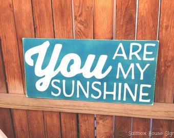 You Are My Sunshine Sign Made to Order