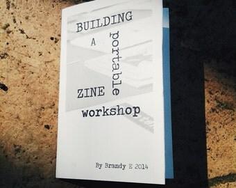 Building a Portable Zine Workshop Mini Zine (Updated June 2017)