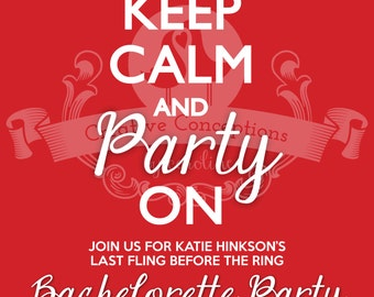Keep Calm and Party On Bachelorette Party Invitation