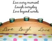 Wood Candle Holder Live Laugh Love - Centerpiece Votive Holder - Woodburnt Extra Large