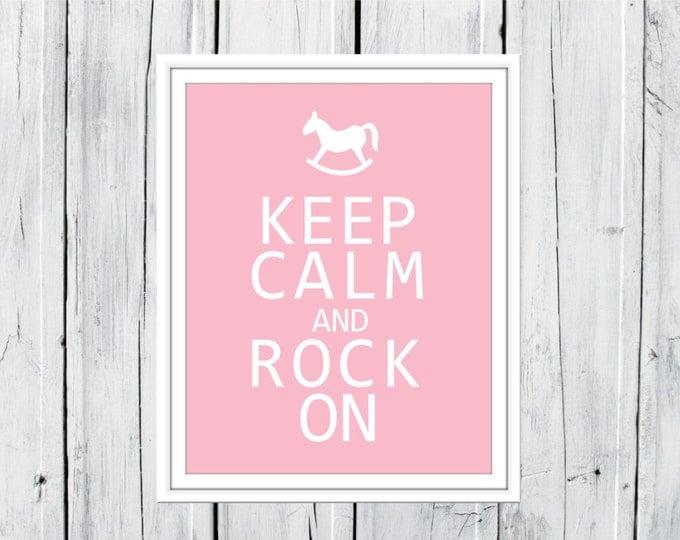 Keep Calm and Rock On - Nursery Decor - Custom Colors and Sizes