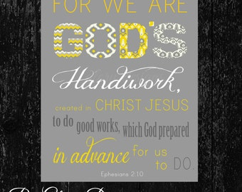 Scripture art, For we are God's Handiwork verse, Ephesians 2:10,INSTANT DOWNLOAD