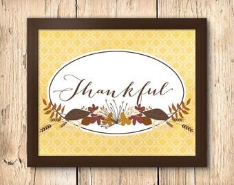 Thankful - 8 x 10 Downloadable Printable Thanksgiving & Autumn Poster