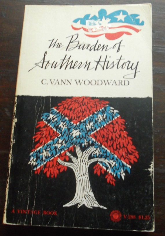 c. vann woodward thesis American hegemony and the irony of c vann woodward's the irony of southern history ward's thesis through a content analysis of.