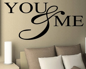 Wall Quotes You And Me Vinyl Wall Decal Quote Removable Love Wall Sticker Home Decor (389)