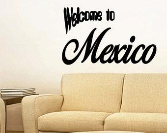 Wall Quotes Welcome To Mexico Removable Wall Sticker Wall Decal Quote Calcomanía de Vinilo Pegatina Home Decor (X102)