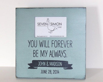 wedding frame, personalized wedding frame, you will forever be my always, wedding gift