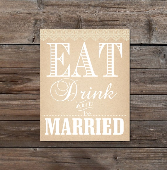 1000 Images About Eat Drink And Be Married On Pinterest: Eat Drink & Be Married Wedding Table Sign DIY By TheArtyApples