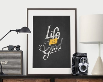 Hand Lettered Typography - Life is Good