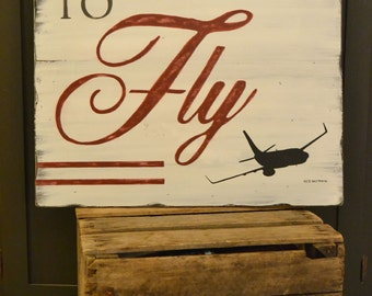 Hand Painted Born To Fly Wooden Sign with Plane Silhouette - Airplane Sign - Aviation Sign