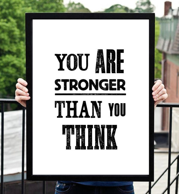 "Motivational Print ""You Are Stronger Than You Think"" Wall Decor Home Decor Inspirational Quote Fall Trends Autumn Trends"