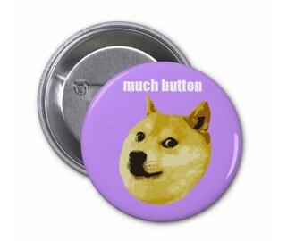 Funny Doge Meme Pinback Button