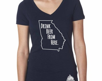 Craft Beer Shirt- Georgia-GA - Drink Beer From Here- Women's v-neck t-shirt