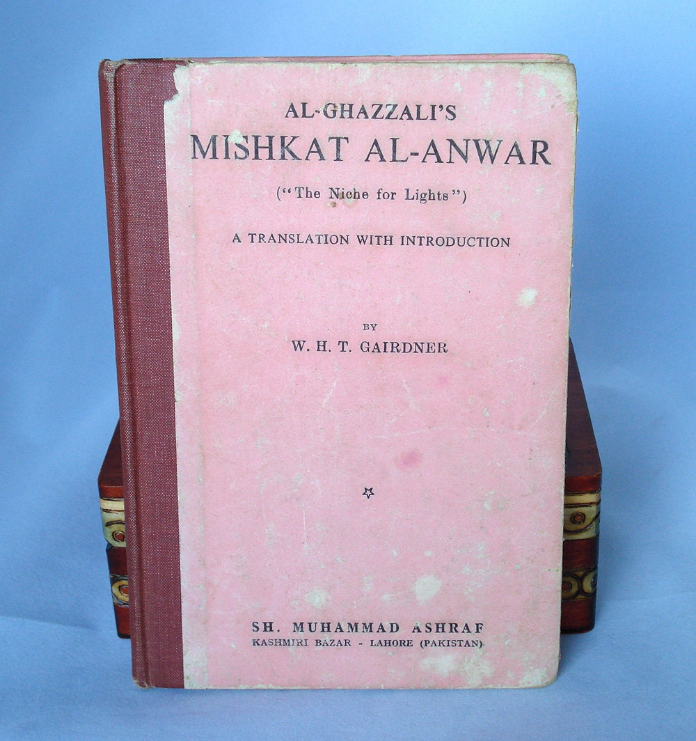Al-Ghazzali's Mishkat Al-Anwar The Niche For Lights