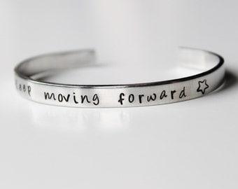 Keep Moving Forward - Hand stamped Bracelet