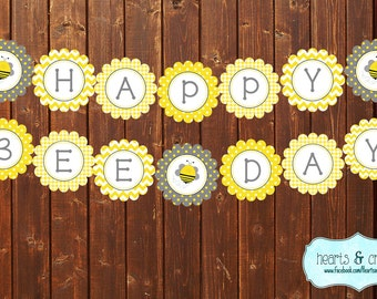 Happy BEE Day Banner / Bumblebee Party Happy Birthday Banner - Grey and Yellow or Pink and Yellow - File to PRINT DIY