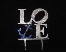 Nautical LOVE w/ Anchor Clear and Blue Colored Swarovski Crystal Bling Cake Topper