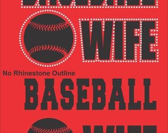 Baseball Wife/ Baseball Wife Hoodie/ Vinyl Rhinestone Baseball Wife Hoodie Sweatshirt/ Many Colors