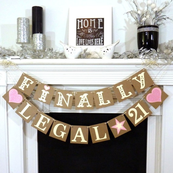 Finally legal 21 happy 21st birthday birthday party banner for 21st party decoration