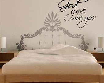 God gave me you wall decal