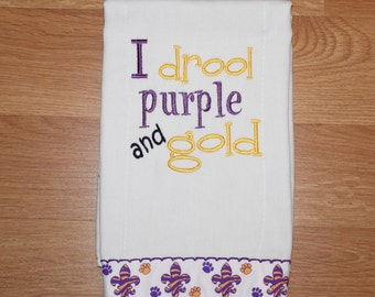 Purple and Gold LSU Baby, Personalized Baby Burp Cloth, Burp Rag, Burpies, I drool Purple and Gold, Embroidered Burp Cloth
