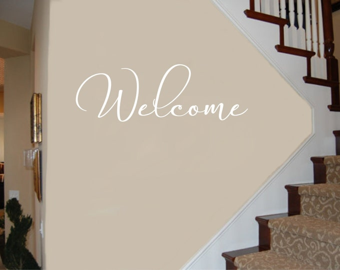 Welcome Sign - Welcome Decal #3 Welcome Wall Decal - Welcome Decals - Foyer Decor - Welcome Wall Decals- Welcome Sign