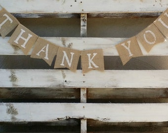 Thank You Burlap Banner, Rustic Wedding Decor, Wedding Banner, Photo Prop