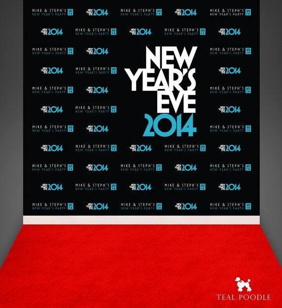 Items Similar To New Years Eve 2014 Party Step And Repeat