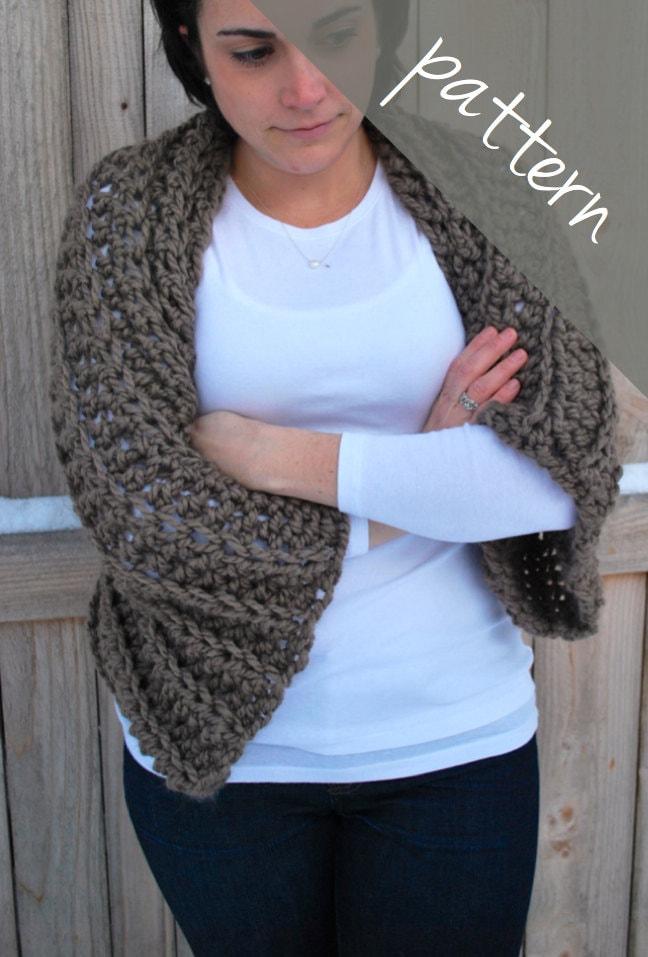 Crochet Pattern Cozy Sweater Shrug Chunky Shawl Bolero