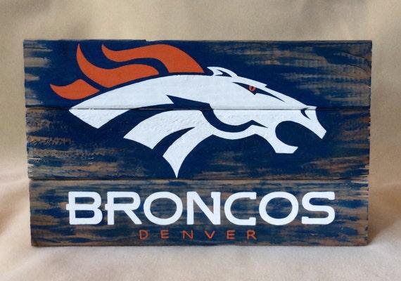 Denver Broncos Sign Nfl Sign Denver Broncos