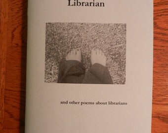 The Barefoot Librarian and Other Poems about Librarians